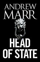 Marr, Andrew, Head of State: The Bestselling Brexit Thriller, Like New, Hardcove