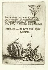 MARTIN ERICH PHILIPP / MEPH - KAKTUS UND ENZIAN - Radierung 1956