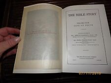 THE BIBLE STORY BY HALL & WOOD  VOLUMES...1917..KING RICHARDSON COMPANY