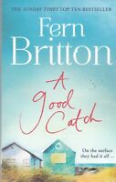 A Good Catch by Fern Britton Paperback Book