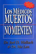 LOS MEDICOS MUERTOS NO MIENTEN BOOK Dr. Wallach Spanish Dead Doctors Dont Lie
