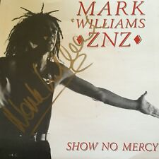 MARK WILLIAMS - - Show No Mercy - - Rare AUTOGRAPHED 1990 Australian ALBERT 7""