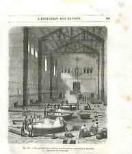 Salle des chaudières opération empâtage Savonnerie Savon Marseille GRAVURE 1877