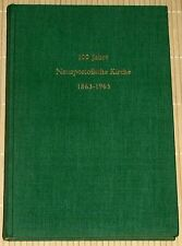 100 Jahre Neuapostolische Kirche 1863-1963 - Apostelbezirk Hamburg 1963