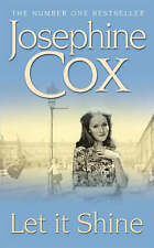 Let it Shine by Josephine Cox (Paperback) New Book
