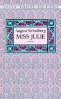Miss Julie (Dover Thrift Editions) by August Strindberg