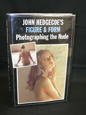 John Hedgecoe FIGURE & FORM PHOTOGRAPHING THE NUDE 1st
