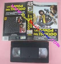 VHS film LA BANDA DEL TRUCIDO 1995 Tomas Milian AVO FILM 5114 (F156) no dvd