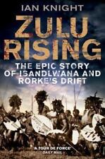 Zulu Rising No. 3 : The Epic Story of Isandlwana and Rorke's Drift by Ian...