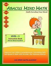 Abacus Mind Math Instruction Book Level 1: Step by Step Guide to Excel at Mind M