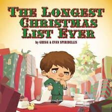 The Longest Christmas List Ever, Spiridellis, Gregg, Good Book