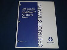 NEW HOLLAND INTELLISTEER AUTO STEERING SYSTEM OPERATION & MAINTENANCE MANUAL