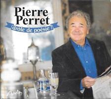 CD DIGIPACK ALBUM 12 TITRES--PIERRE PERRET--DROLE DE POESIE--2014
