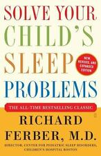 Solve Your Child's Sleep Problems: New, Revised, and Expanded Edition, Richard F