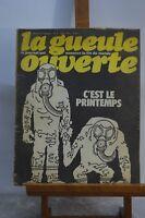 ANCIENNE REVUE JOURNAL LA GUEULE OUVERTE N° 6 AVRIL 1973 SATYRIQUE