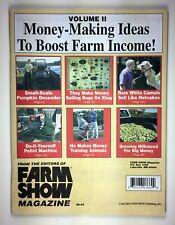 FARM SHOW - MONEY-MAKING IDEAS TO BOOST FARM INCOME! Vol 2  NO ADS!