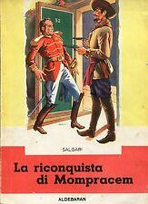 Emilio Salgari = LA RICONQUISTA DI MOMPRACEM