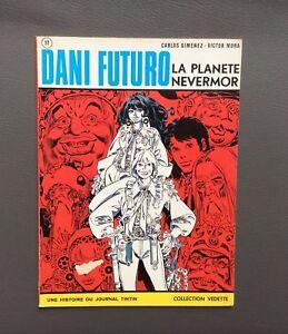 Dani Futuro. La planete nevermor. Collection vedette 1973