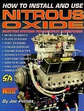 How to Install and Use Nitrous Oxide : Injection Systems for Maximum...