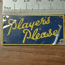 old original  small metal sign players please shelf edge ?