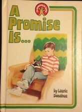 A Promise Is... by Laurie Donahue 1987 Hardcover I'm Growing Up Series