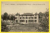 CPA RARE France Argonne Le FOUR de PARIS (Marne) CHALET de CHARNACÉ en 1914