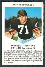 1971 CHEVRON TOUCHDOWN CARDS CFL FOOTBALL B C LIONS LEFTY HENDRICKSON NM OREGON