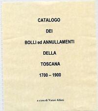 Catalogo dei bolli ed annullamenti della Toscana 1700-1900. Alfani Van