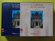 Xavier Barral i Altet La Cathédrale du Puy-en-Velay Editions du Patrimoine 2000