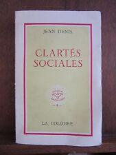 Jean Denis: Clartés sociales/ La Colombe 1962