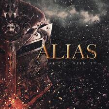 ALIAS - METAL TO INFINITY   CD NEW+