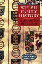 Welsh Family History A Guide to Research Second Edition, Rowlands, John, Rowland