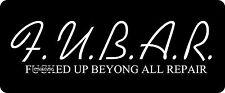 3 - F.U.B.A.R.F***ed Up Beyond All Repair Hard Hat / Biker Helmet Sticker BS 781