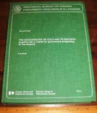 The Geochemistry Of Gold & Its Deposits by Boyle 1979 Geo Survey Canada Mining