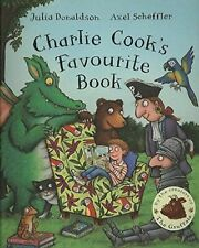 Charlie Cook's Favourite Book by Julia Donaldson Full Size PB