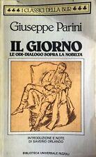 GIUSEPPE PARINI IL GIORNO, LE ODI, DIALOGO SOPRA LA NOBILTÀ RIZZOLI BUR 1989