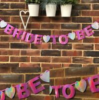 BRIDE TO BE BRIDAL SHOWER BANNER BUNTING HEN PARTY HOLOGRAPHIC PINK ENGAGEMENT
