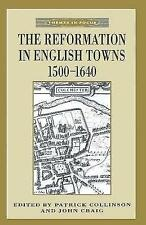 The Reformation in English Towns, 1500-1640 (Themes in Focus)-ExLibrary