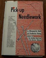 Pick-Up Needlework - Marguerite Kohl, Frederica Young - First Edition 1955 Hard