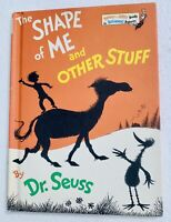 Seuss, Dr. - Theodor Geisel THE SHAPE OF ME AND OTHER STUFF  1st Edition Early