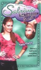Topsy-Turvy (Sabrina, The Teenage Witch, No. 44) by Ruditis, Paul