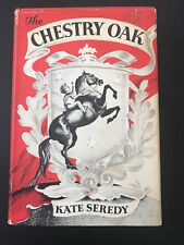 The Chestry Oak, by Kate Seredy - 1948 -1st Edition Vintage Hardcover Book w/ DJ