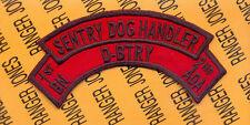 D Battery 1st Bn 2nd ADA Air Defense Artillery SENTRY DOG HANDLER scroll arc tab