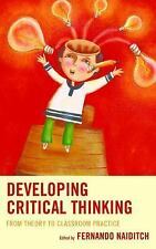 Developing Critical Thinking : From Theory to Classroom Practice Vol. (2016,...