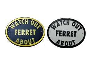 Watch Out Ferret About - 3D Printed Dog Plaque - House Door Gate Garden Sign
