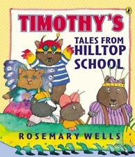 Timothy's Tales From Hilltop School (Picture Puffin Books)