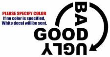 """Good Bad Ugly Graphic Die Cut decal sticker Car Truck Boat Window Laptop 7"""""""