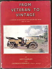 From Veteran to Vintage History of Motoring & Cars 1884-1914 Karslake & Pomeroy