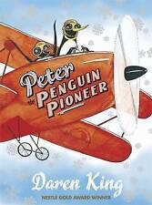 (Very Good)-Peter the Penguin Pioneer (Paperback)-Daren King-1847248322