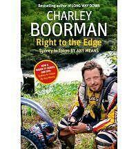 Charlie Boorman, Right to the Edge: Sydney to Tokyo by Any Means (Long Way Down)